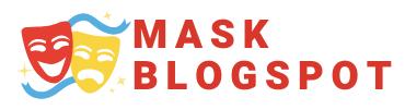 Mask Blog Spot