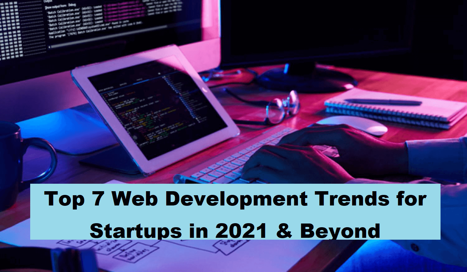 web development trend for startus