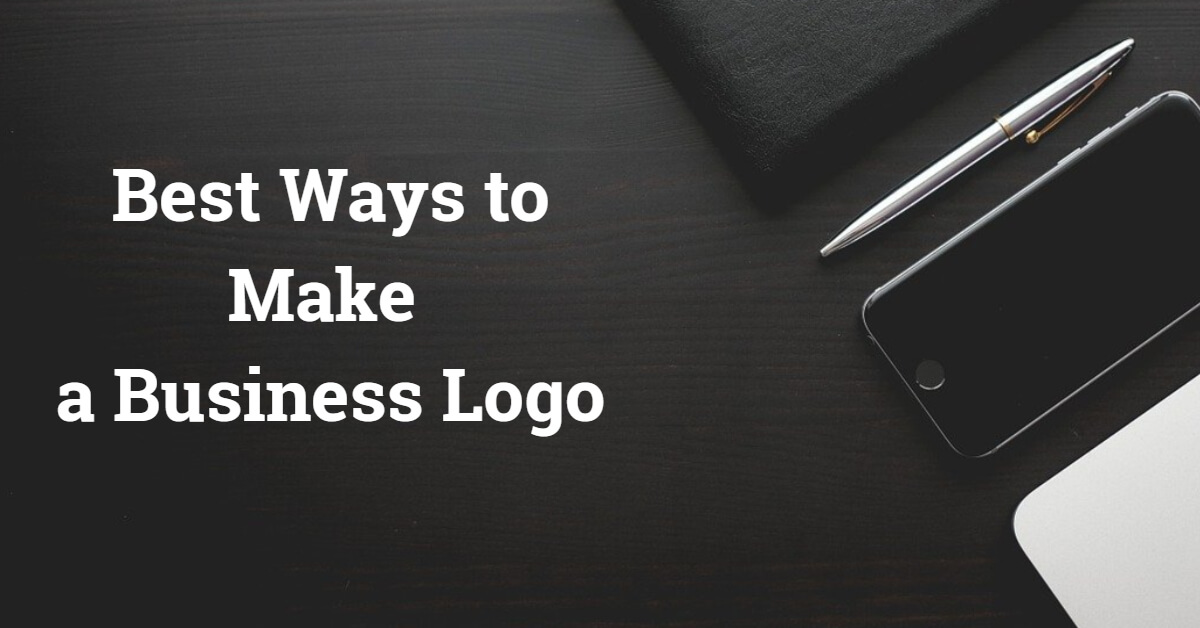 Best Ways to Make a Business Logo